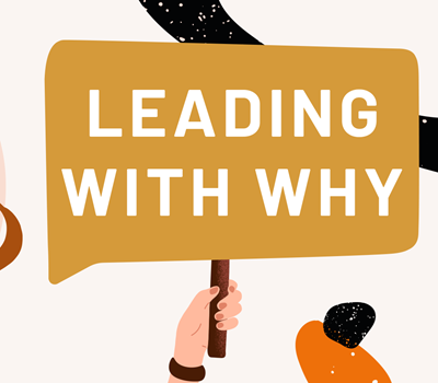 Leading with why